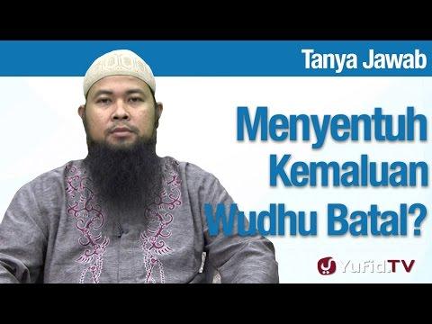 Konsultasi Syariah: Menyentuh Kemaluan Membatalkan Wudhu? - Ustadz Arif Hidayatullah