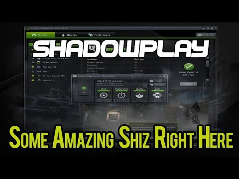 Nvidia SHADOWPLAY Review Plus Quick Comparison Vs. DXTory