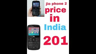 Jio phone 2 now available in India price ₹ 201
