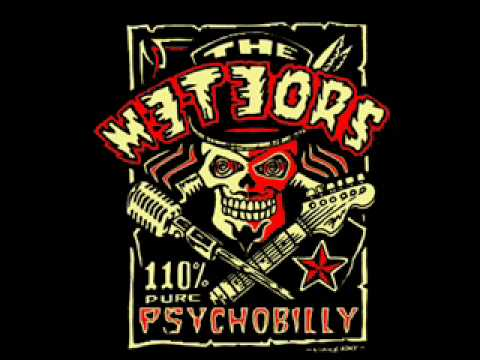The Meteors- Psycho for your love