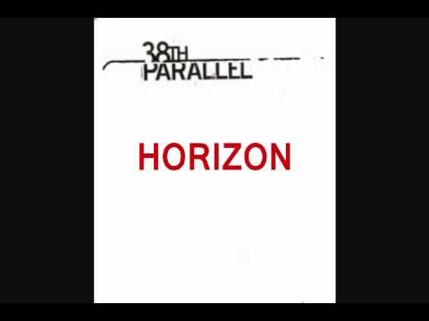 38th Parallel - Horizon
