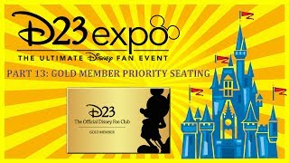 Disney D23 Expo 2017 Preparation Part 13: Gold Member Priority Seating & Benefits, Tips & Tricks