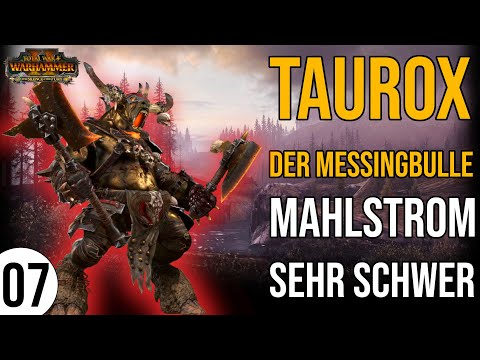 TAUROX der Messingbulle für Total War: Warhammer 2   07   Mahlstrom   Sehr Schwer   deutsch