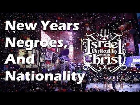 The Israelites: New Years, Nationality, and Negroes!!!!