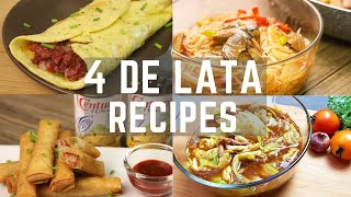 4 De Lata Recipes ( Lockdown Recipes ) - Easy and Budget Friendly Recipes
