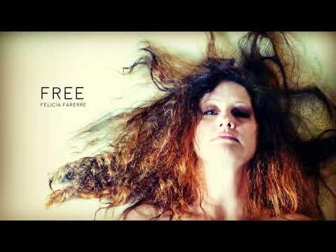Free ⎮ Felicia Farerre