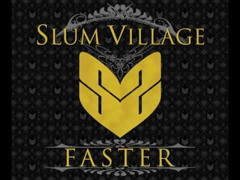 Slum Village Faster feat. Colin Munroe