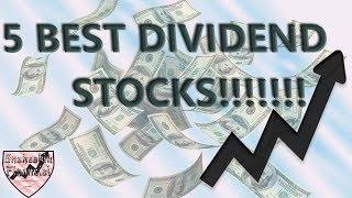 5 Best Dividend Stocks April 2019
