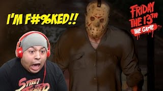 JASON IS F#%KING HERE!!! [FRIDAY THE 13th] [GAMEPLAY!]