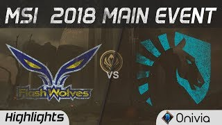 FW vs TL Highlights Game 1 MSI 2018 Main Event Flash Wolves vs Team Liquid by Onivia
