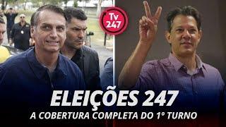 Eleições 247 - A cobertura completa do 1º turno (final)