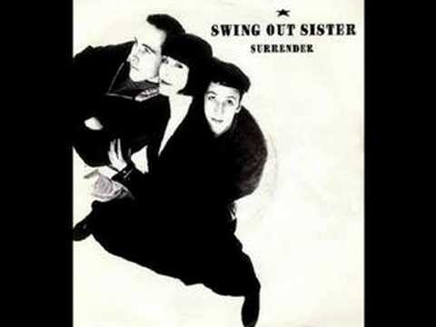Swing Out Sister - Surrender (stuff Gun Mix) (224kb Stereo) video
