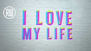 Robbie Williams | Love My Life - Lyric Video