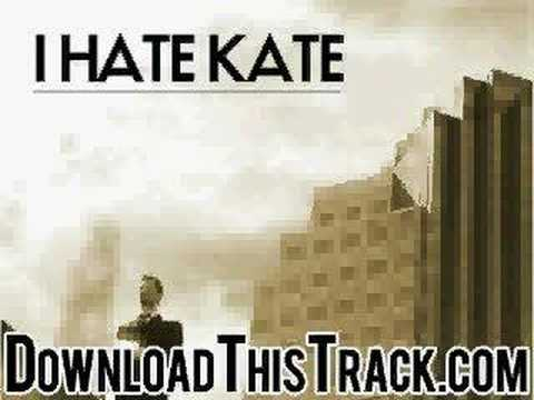 I Hate Kate - Embrace The Curse