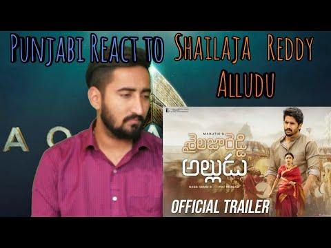 #ShailajaReddyAlludu punjabi React to Shailaja Reddy Alludu Trailer Naga chaitanya