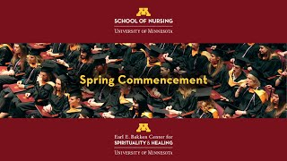 School of Nursing and Center for Spirituality & Healing Spring 2020 Virtual Commencement Ceremony