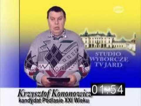 Krzysztof Kononowicz - Kandydant Na Prezydenta XXI Wieku