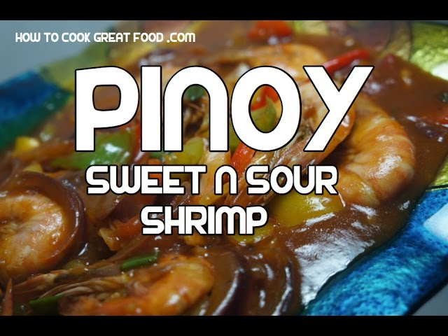 Sweet n Sour Shrimp  - Pinoy Style Tagalog Recipe Prawn Video