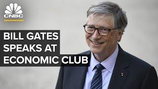 WATCH LIVE: Bill Gates speaks at the Economic Club of Washington, DC – 06/24/2019