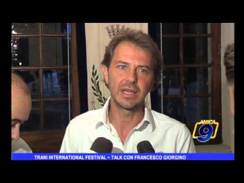 Trani International Festival | Talk con Francesco Giorgino