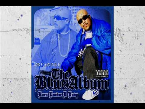 Mr. Capone-E The Blue Album *NEW 2010 SNIPPETS*