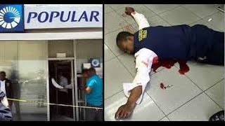 ASALTO EN VIVO BANCO POPULAR DE PLAZA LAMA RD VIDEO COMPLETO FULL VIDEO