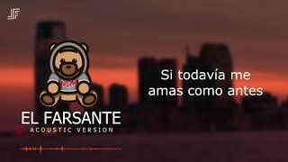 Ozuna - El Farsante | Acoustic Version | Liryc | By JF
