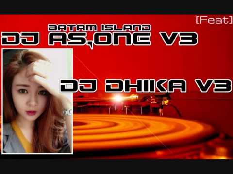 DJ AS ONE V3™ Feat DJ DIKHA V3™ 2017 NONSTOP GORESAN CINTA THE BEST FUNKY BATAM