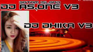 Download Lagu DJ AS ONE V3™ Feat DJ DIKHA V3™ 2017 NONSTOP GORESAN CINTA THE BEST FUNKY BATAM Gratis STAFABAND
