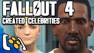 Famous Celebrities - Fallout 4 Character Creation
