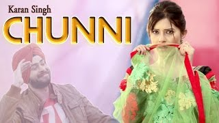 CHUNNI- OFFICIAL TEASER || Karan Singh || Panj-aab Records || Latest Punjabi Song 2016