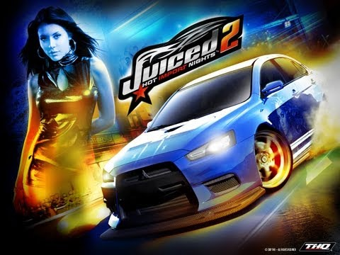 Прохождение Juiced 2: Hot Import Nights[Часть Первая]
