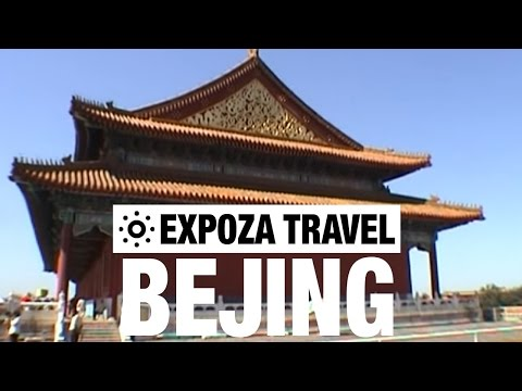 Beijing Travel Video Guide • Great Destinations