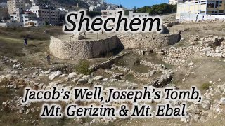 Video: Shechem: Jacob's Well, Joseph's Tomb, Mount Gerizim and Mount Ebal - HolyLandSite