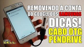 Removendo conta do Google dos Samsungs (DICAS) #UTICell