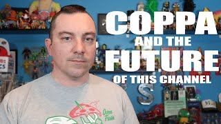 The Future of this Channel | COPPA & YouTube