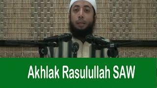 Sempurnanya Akhlak Rasulullah - Khalid Basalamah