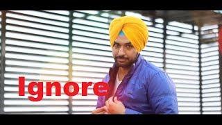 Ignore ( Full Song ) Shabbi Mahal - Punjabi Hits - Latest New Punjabi Song 2017