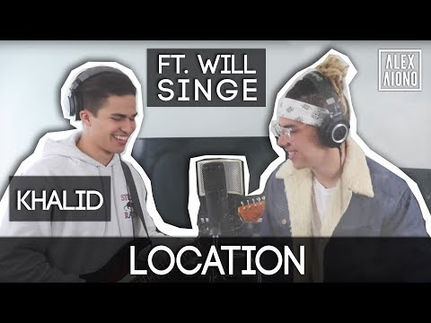 download lagu Location By Khalid  Alex Aiono Cover Ft. William gratis