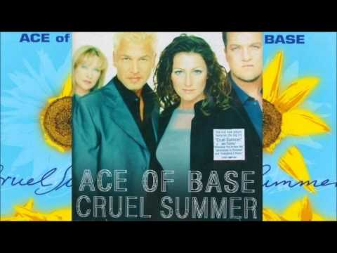 Ace of Base - 01 - Cruel Summer (US Version)