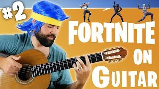 FORTNITE DANCES ON GUITAR (PART 2)