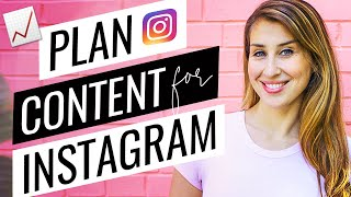 How To Plan Content For Instagram