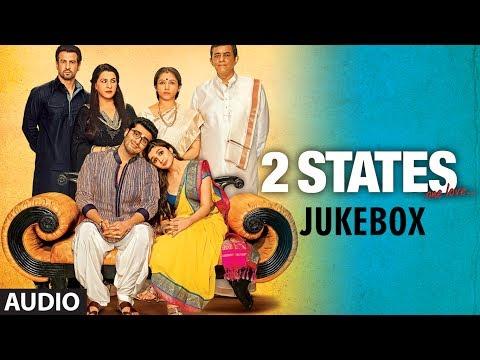 2 States Full Songs (jukebox) | Arjun Kapoor, Alia Bhatt video