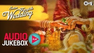 Indian Bollywood Fairytale Wedding Songs - Audio Jukebox