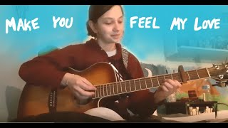 Make You Feel My Love by Adele (cover)