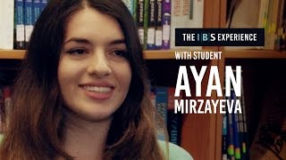 The IBS experience with Ayan Mirzayeva