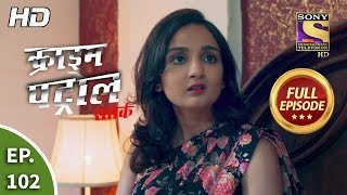 Crime Patrol Satark Season 2 - Ep 102 - Full Episode - 4th December, 2019