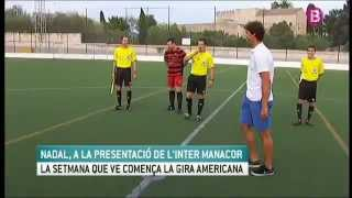 Rafael Nadal Attends FC Inter Manacor Match