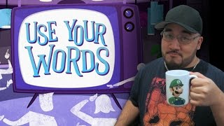 Use Your Words w/Friends! (Post Upload)