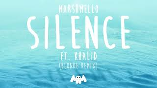 Download lagu Marshmello ft. Khalid - Silence (Blonde Remix) gratis